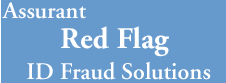 Assurant Red Flag ID Fraud Solitions