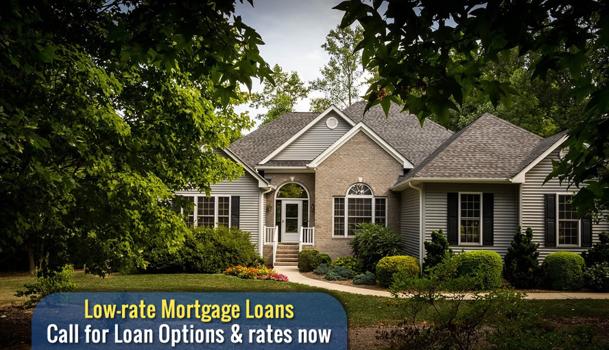 Low-rate Mortgage Loans - Call for Loan Options & rates now